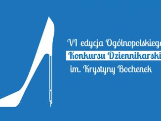 VI edycja Ogólnopolskiego Konkursu Dziennikarskiego im. Krystyny Bochenek