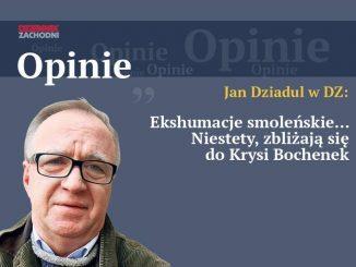 Jan Dziadul w DZ Opinie