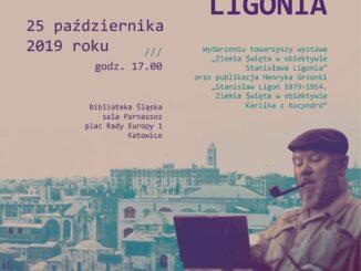 O zdjęciach Stanisława Ligonia zrobionych podczas wojny w Ziemi Świętej w Bibliotece Śląskiej